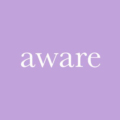 每日一字 : aware