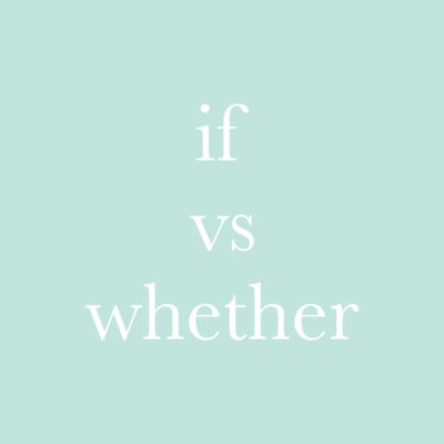 每日一字 : if vs whether