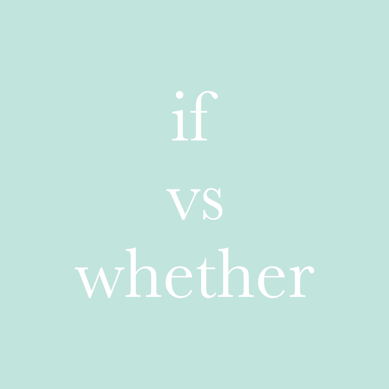 每日一字 : if vs whether