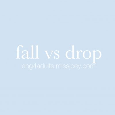 每日一字:drop vs fall