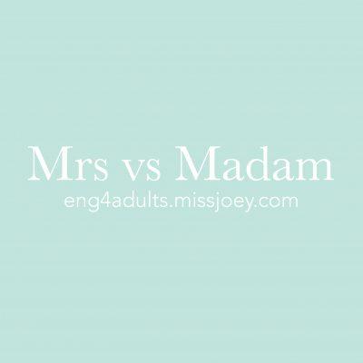每日一字:mum vs madam