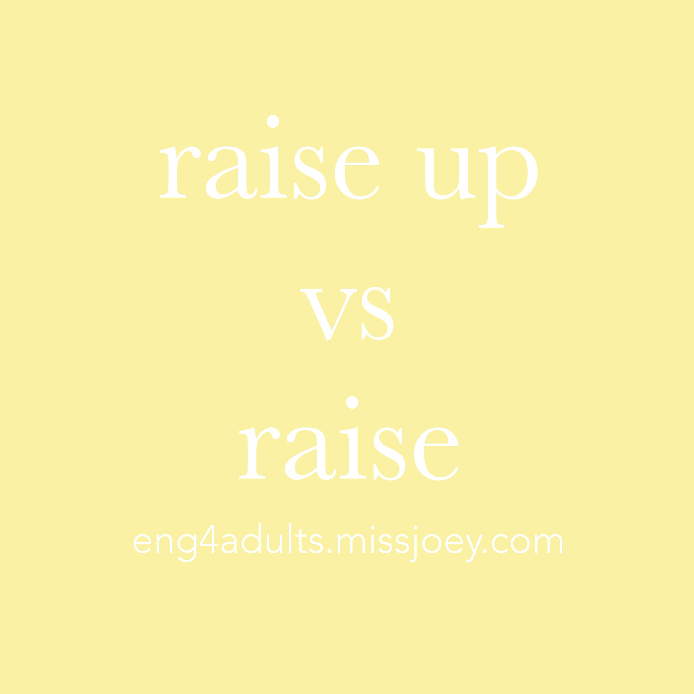 每日一字:raise up vs raise