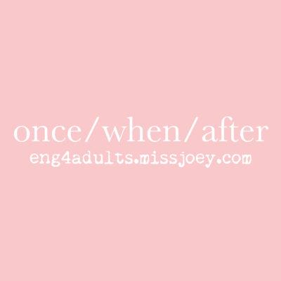 每日一字:when/once/after